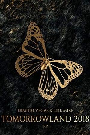 Dimitri Vegas & Like Mike Live at Tomorrowland 2018 (2018)
