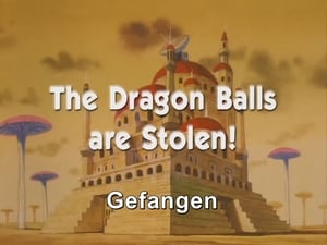 Now you watch episode The Dragon Balls are Stolen! - Dragon Ball