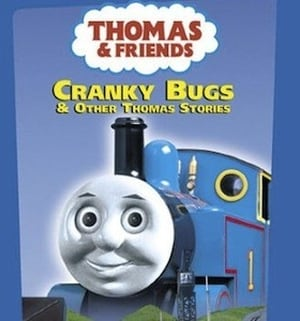 Thomas & Friends Season 0 :Episode 77  Cranky Bugs and Other Thomas Stories