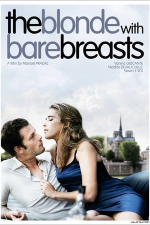 The Blonde with Bare Breasts-Nicolas Duvauchelle