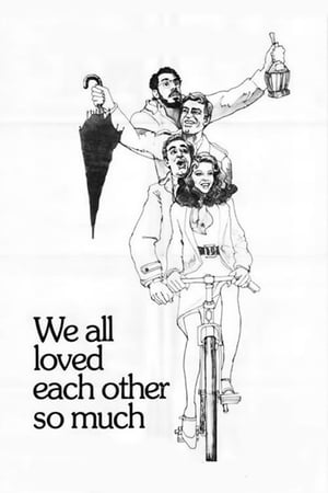 Poster We All Loved Each Other So Much (1974)