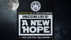 PROGRESS Chapter 100: Unboxing Live IV: A New Hope (2019)