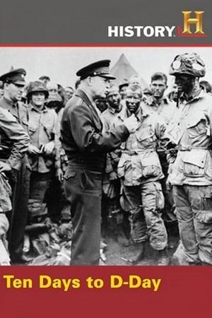 Ten Days to D-Day