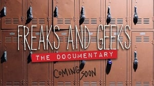 Freaks and Geeks: The Documentary 2018 Streaming Altadefinizione