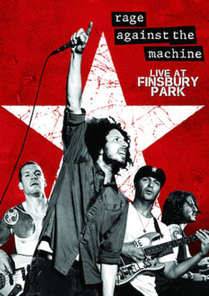 Rage Against the Machine: Live in Finsbury Park London