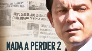 Nada que Perder 2 (2019) | Nothing to Lose – Part 2