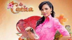 مسلسل La cacica 2017 مترجم جميع الحلقات