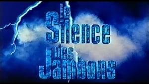 The Silence of the Hams