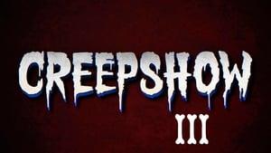 مشاهدة فيلم Creepshow 3 2006 أون لاين مترجم