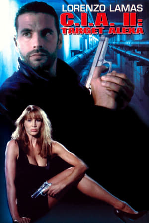 CIA II: Target Alexa (1993)
