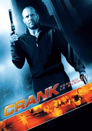 Ver Crank: Veneno en la sangre (2006) Online