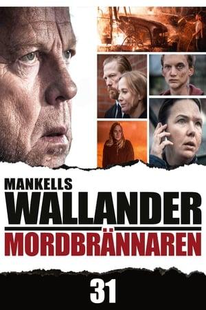 Wallander 31 - Mordbrännaren