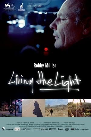 Living the Light: Robby Muller