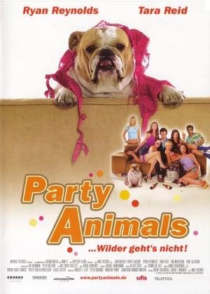 Party Animals - ... wilder geht's nicht!