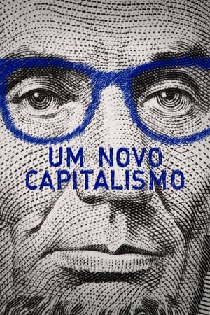 Um Novo Capitalismo (2019) Torrent – WEB-DL 1080p Nacional Download