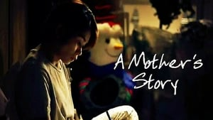 English movie from 2011: A Mother's Story