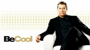 Be Cool (2005) Full Movie Online HD