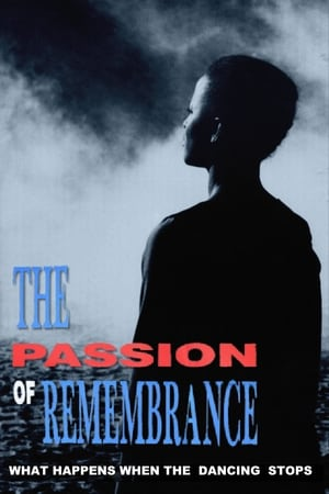 The Passion of Remembrance