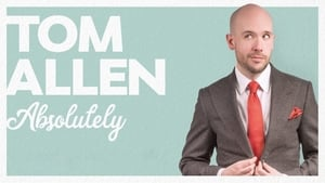 Tom Allen: Absolutely Live (2019)
