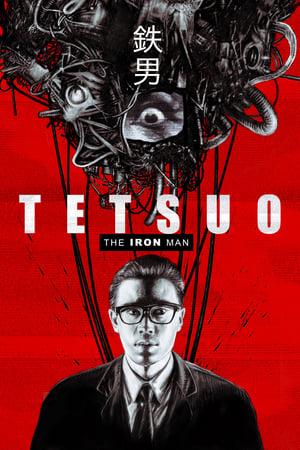 Tetsuo: The Iron Man (1989)