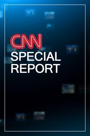 CNN Special Report