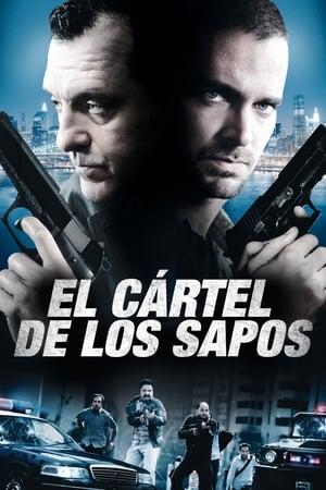 Ver El cártel de los sapos (2012) Online