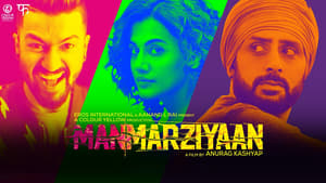 Manmarziyaan (2018) Watch Online Full Movie