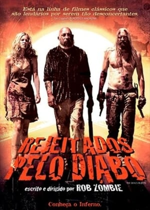 Rejeitados Pelo Diabo Torrent, Download, movie, filme, poster