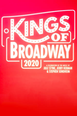Kings of Broadway 2020: A Celebration of the Music of Jule Styne, Jerry Herman, and Stephen Sondheim