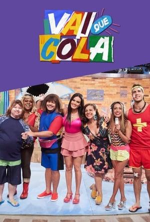 Vai Que Cola - Saison  Episode