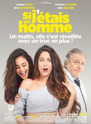 Si J Etais Un Homme 2017 FRENCH BDRip x264 AC3-DDLFR mkv