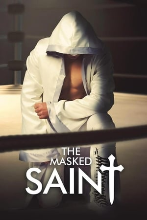 Poster The Masked Saint (2016)