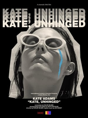 Kate, Unhinged