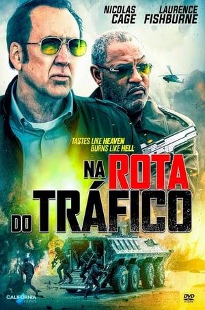 Na Rota do Tráfico Torrent, Download, movie, filme, poster