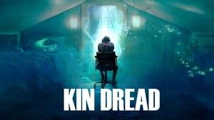 Kin Dread 2021