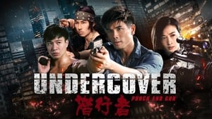 Undercover, Punch & Gun