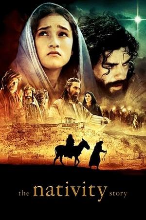 The Nativity Story – Povestea nașterii Domnului (2006)