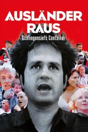 Ausländer raus! Schlingensiefs Container (2002)