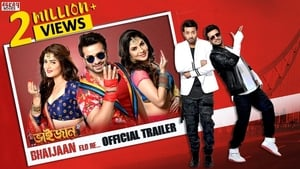 Bhaijaan Elo Re (2018) Bangla Full Movie Watch Online & Download