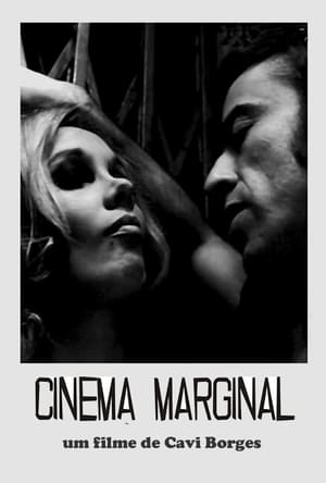 Cinema Marginal (2006)