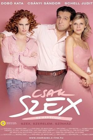 Csak szex és más semmi