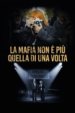 The Mafia Is No Longer What It Used to Be-Azwaad Movie Database