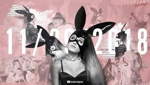 Ariana Grande: Dangerous Woman Diaries 2018