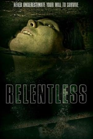 Relentless (2020)              2020 Full Movie