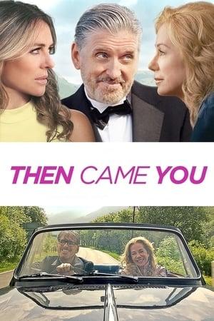 فيلم Then Came You مترجم