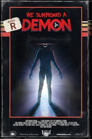 We Summoned A Demon (2017)