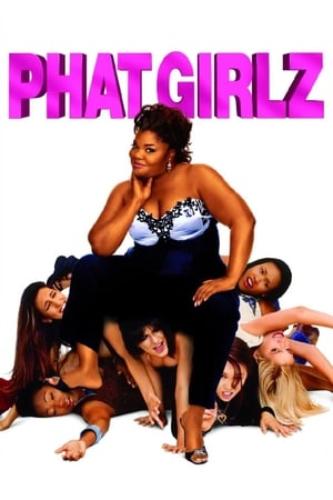Phat Girlz (2006)