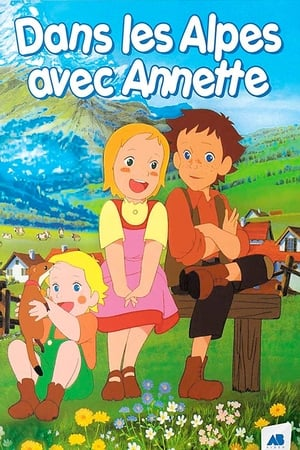Story of the Alps: My Annette