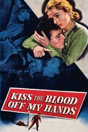 Kiss the Blood Off My Hands