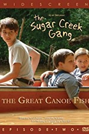 Sugar Creek Gang: Great Canoe Fish